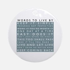 Words to Live By Ornament (Round)