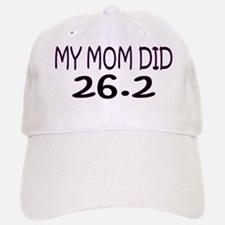 My Mom Did 26.2 Baseball Baseball Cap