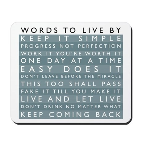 Words to Live By Mousepad