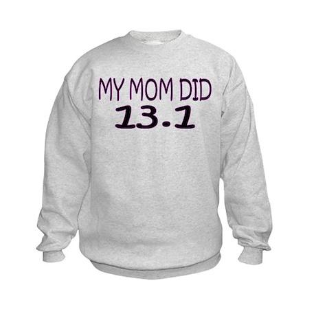 My Mom Did 13.1 Kids Sweatshirt