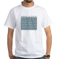 Words to Live By Shirt