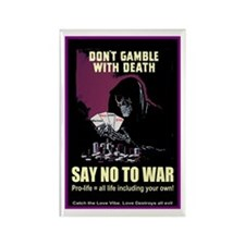 Say no to war Rectangle Magnet