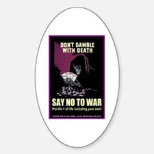 Say no to war Oval Decal