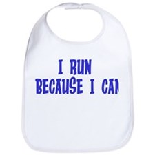 I Run Because I Can Bib