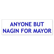 Anyone But Nagin for Mayor Bumper Bumper Sticker