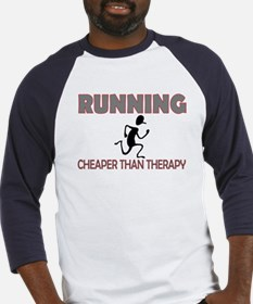 Running Cheaper Than Therapy Baseball Jersey