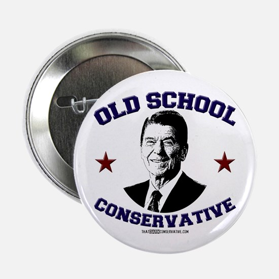 "Old School Conservative 2.25"" Button (10 pack"
