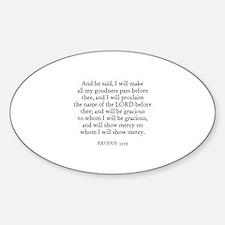 EXODUS 33:19 Oval Decal