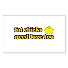 Fat chicks need love too Rectangle Decal