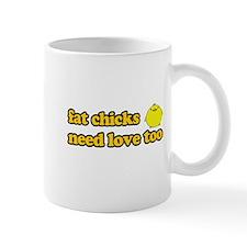 Fat chicks need love too Mug