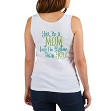 Mom Faster than You Women's Tank Top