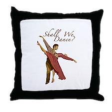 Shall We Dance? Throw Pillow