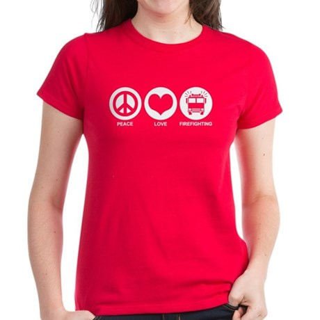 Peace Love Firefighting Women's Dark T-Shirt