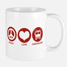 Peace Love Firefighting Mug