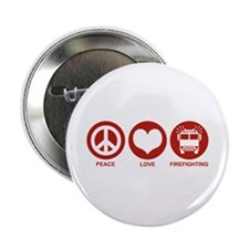 "Peace Love Firefighting 2.25"" Button"