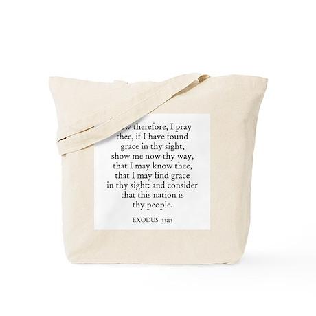 EXODUS 33:13 Tote Bag