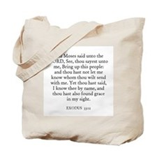 EXODUS  33:12 Tote Bag