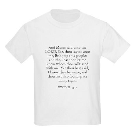 EXODUS 33:12 Kids T-Shirt