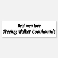 Men have Treeing Walker Coonh Bumper Bumper Bumper Sticker
