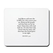 EXODUS  33:12 Mousepad