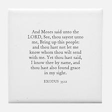 EXODUS  33:12 Tile Coaster