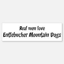 Men have Entlebucher Mountain Bumper Bumper Bumper Sticker