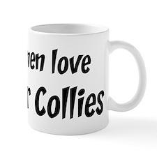 Men have Border Collies Mug