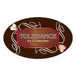 Progressive Tolerance Oval Sticker