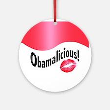 Obamalicious! Ornament (Round)