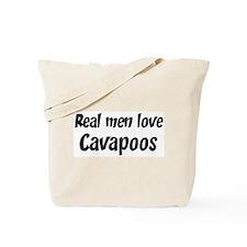 Men have Cavapoos Tote Bag