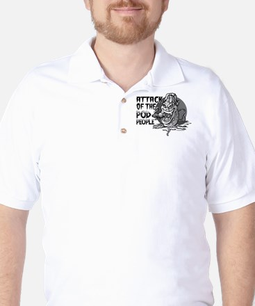 Attack of the Pod People Golf Shirt