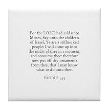 EXODUS  33:5 Tile Coaster