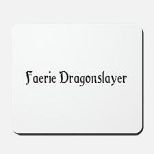 Faerie Dragonslayer Mousepad