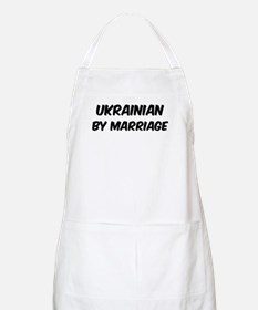 Ukrainian by marriage BBQ Apron