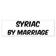 Syriac by marriage Bumper Bumper Sticker