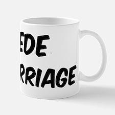 Swede by marriage Mug