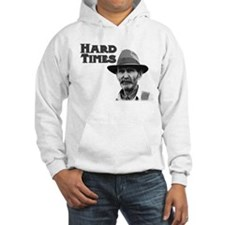 Hard Times Hoodie
