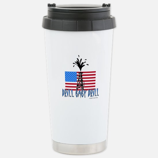 Drill Baby Drill Stainless Steel Travel Mug