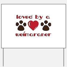 Valentine Weim Love Yard Sign