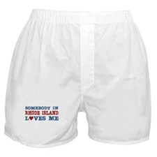Somebody in Rhode Island Loves Me Boxer Shorts
