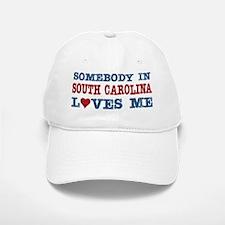 Somebody in South Carolina Loves Me Baseball Baseball Cap