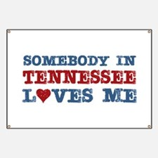 Somebody in Tennessee Loves Me Banner