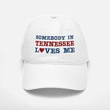 Somebody in Tennessee Loves Me Baseball Baseball Cap