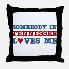 Somebody in Tennessee Loves Me Throw Pillow