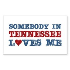 Somebody in Tennessee Loves Me Rectangle Decal