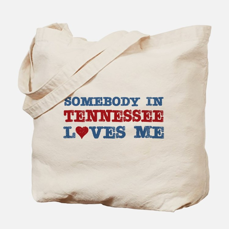 Somebody in Tennessee Loves Me Tote Bag