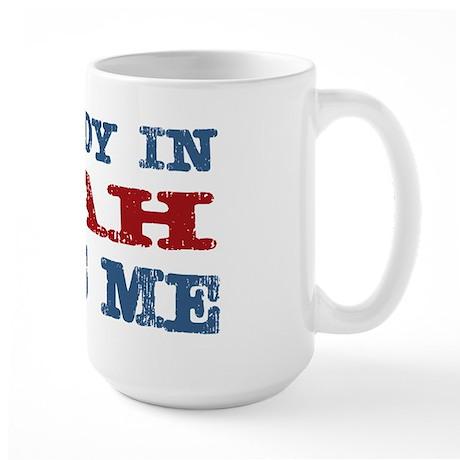 Somebody In Utah Loves Me Large Mug