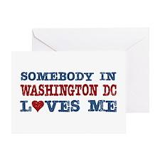 Somebody in Washington DC Loves Me Greeting Card