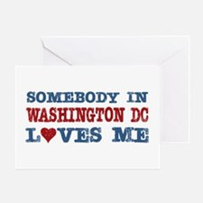 Somebody in Washington DC Loves Me Greeting Card