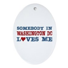 Somebody in Washington DC Loves Me Oval Ornament